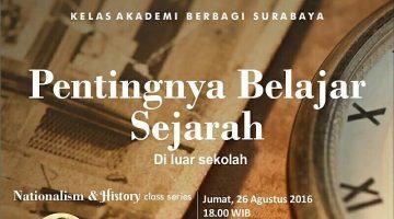 Surabaya: Pentingnya Belajar Sejarah (di luar sekolah)