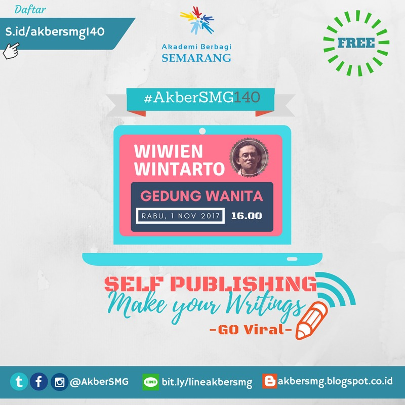 Semarang: Self Publishing, Make Your Writings Go Viral
