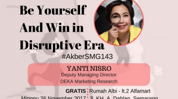 Semarang: Be Yourself and Win in Disruptive Era