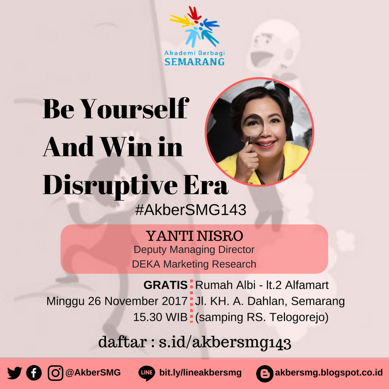 Semarang: Be Yourself and Win in Disruptive Era