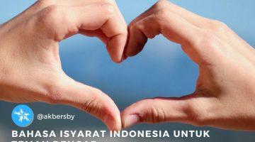 Akber Surabaya – Bahasa Isyarat Indonesia Untuk Teman Dengar (2)