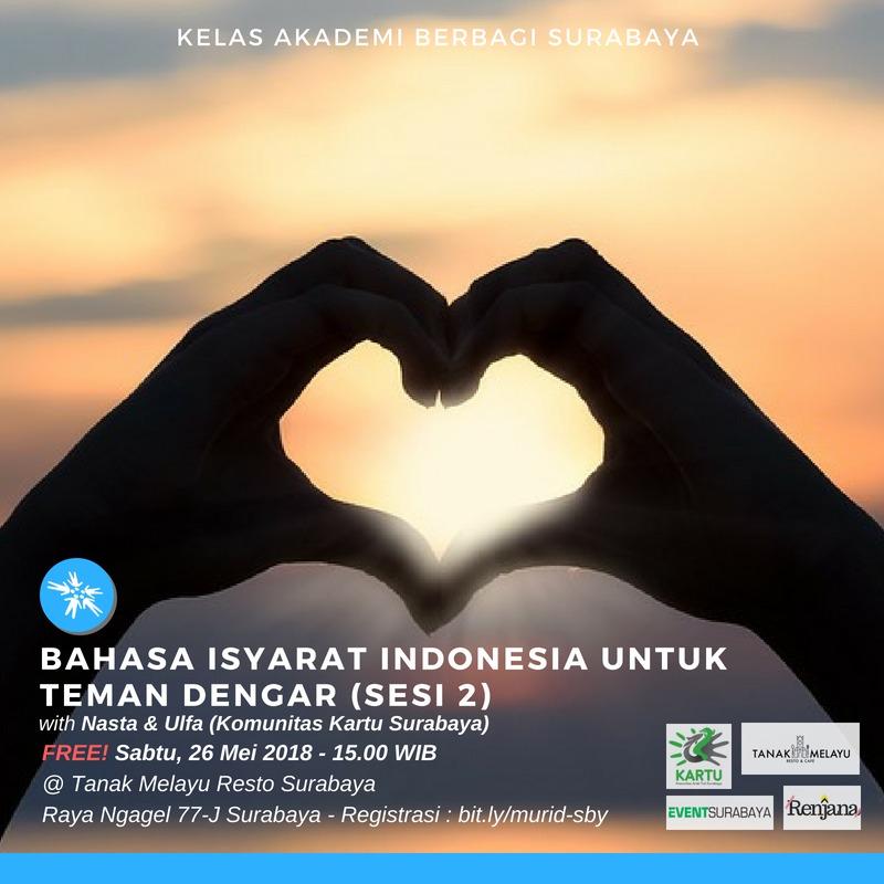 Surabaya : Bahasa Isyarat Indonesia Untuk Teman Dengar [Sesi 2]