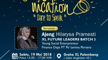 "Palembang: Effective Communication ""Dare to Speak"""