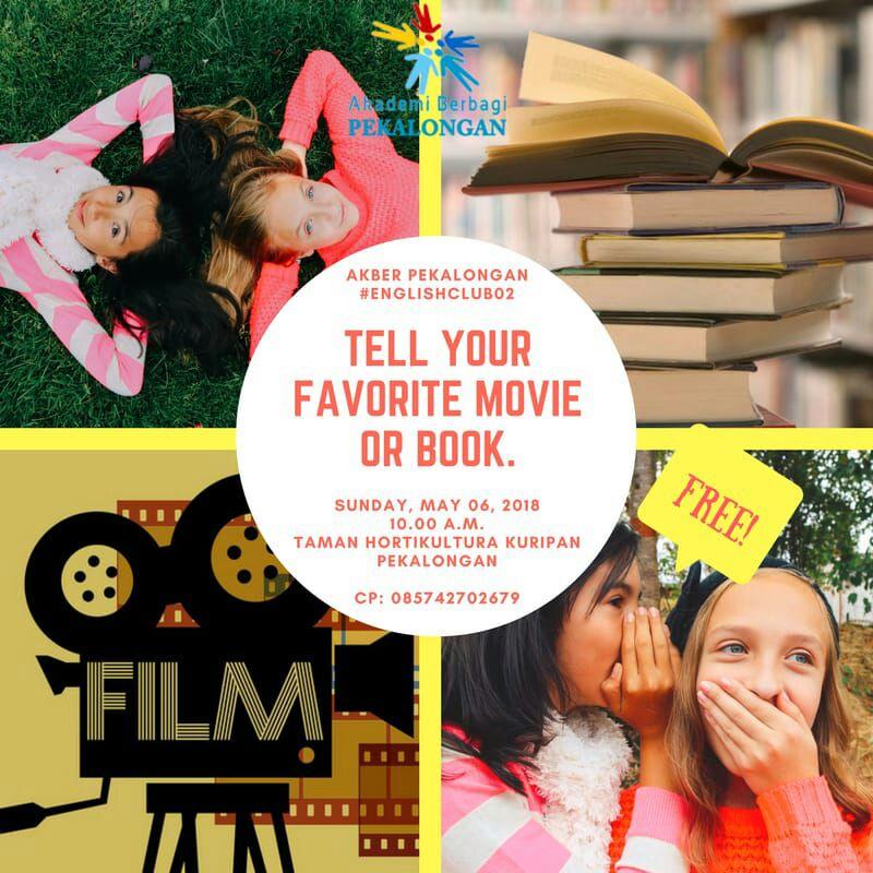 Pekalongan: #EnglishClub – Tell Your Favorite Movie or Book