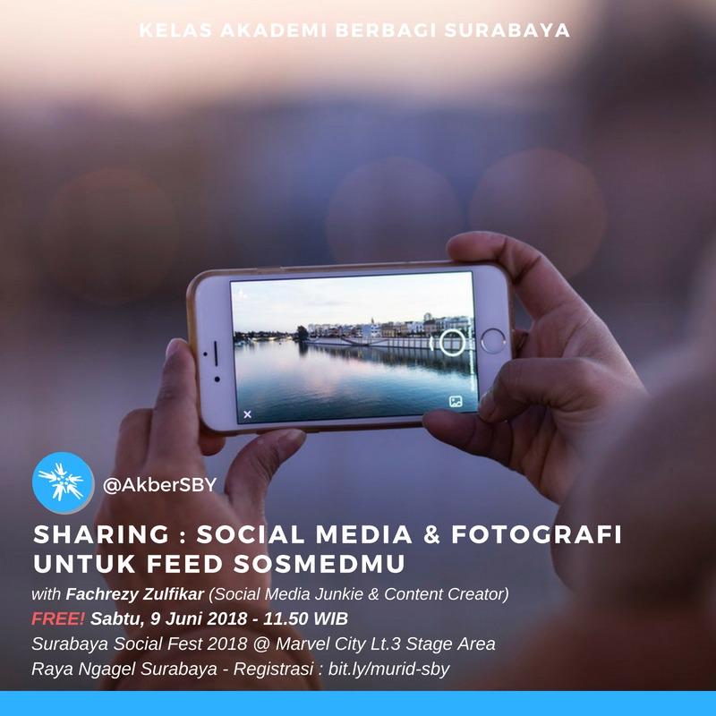Surabaya : Social Media & Fotografi Untuk Feed Sosmedmu