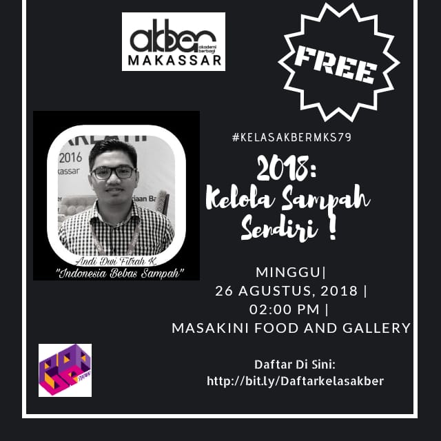 Makassar: 2018: Kelola Sampah Sendiri !!