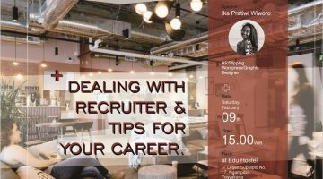Jogja: Dealing With Recruiter & Tips For Your Career
