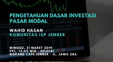Jember: Pengetahuan Dasar Investasi Pasar Modal