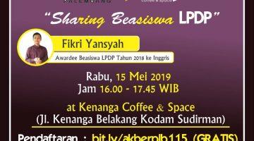 Palembang: Kenal Dekat LPDP – Sharing Beasiswa LPDP