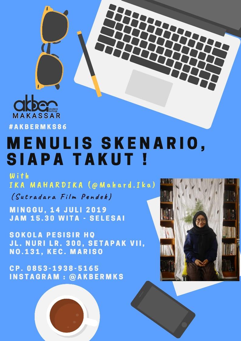 Makassar: Menulis Skenario Siapa Takut